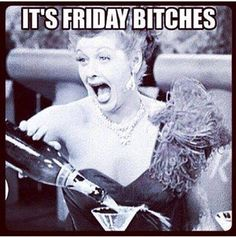 Here Ha Friyay I And Party Is Right Its The Slutface