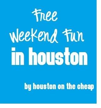 Fun Houston Weekemf