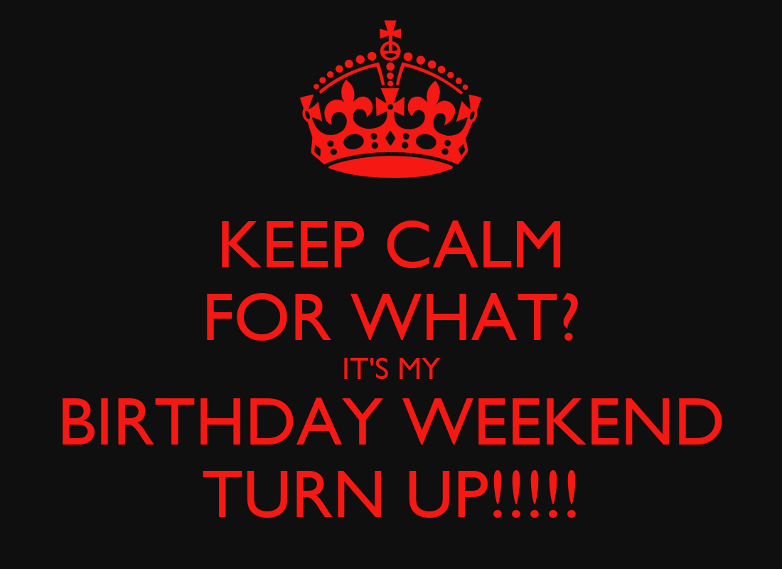 The Up With Weekend Tr Turn Your Its